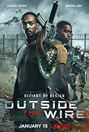OUTSIDE THE WIRE (2021) สมรภูมินอกลวดหนาม